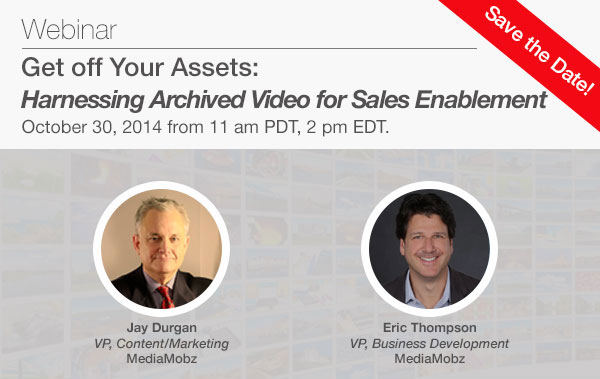 Webinar: Harnessing Archived Video for Sales Enablement