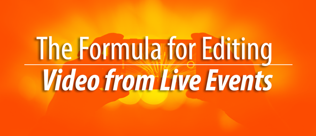 formula for editing live events