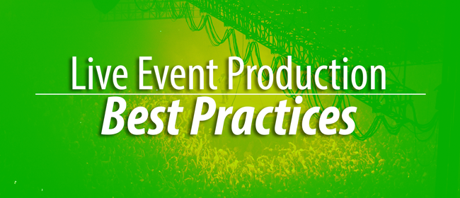 live event production best practices