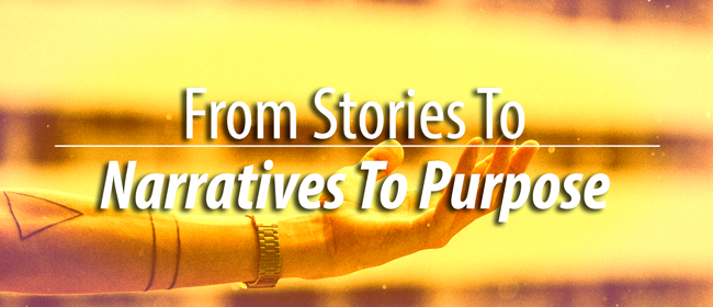 stories narratives purpose