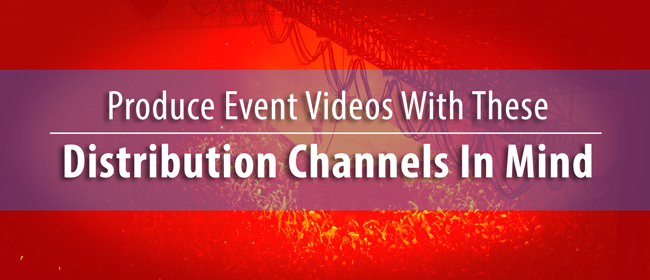 event-video-distribution