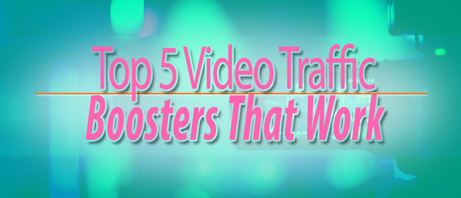 video traffic boosters