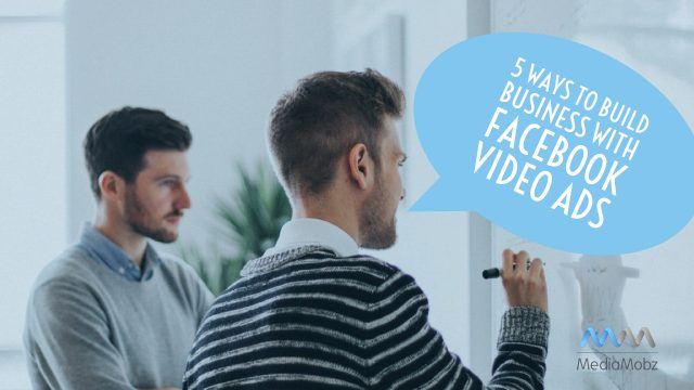 Build online business FB VIdeo Ads