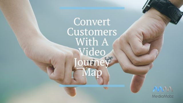 convert customersvideo jorney map